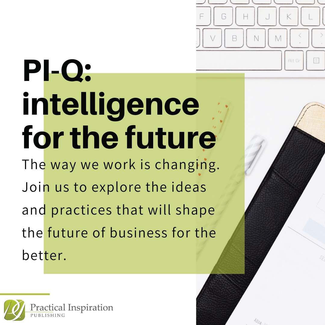 PI-Q intelligence for the future